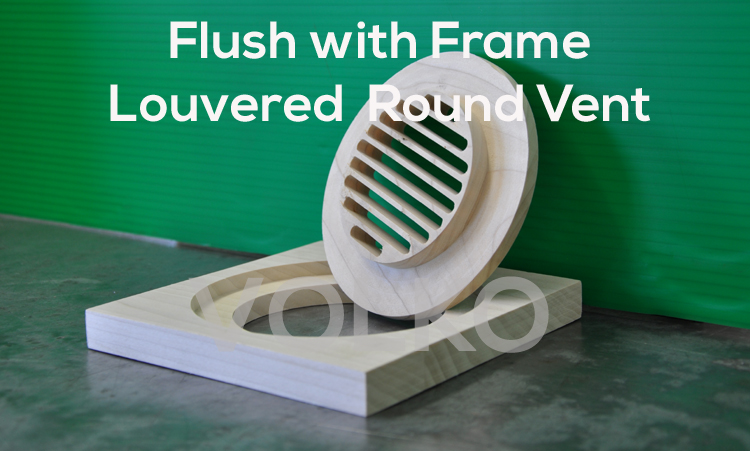 flush round wood vent detail